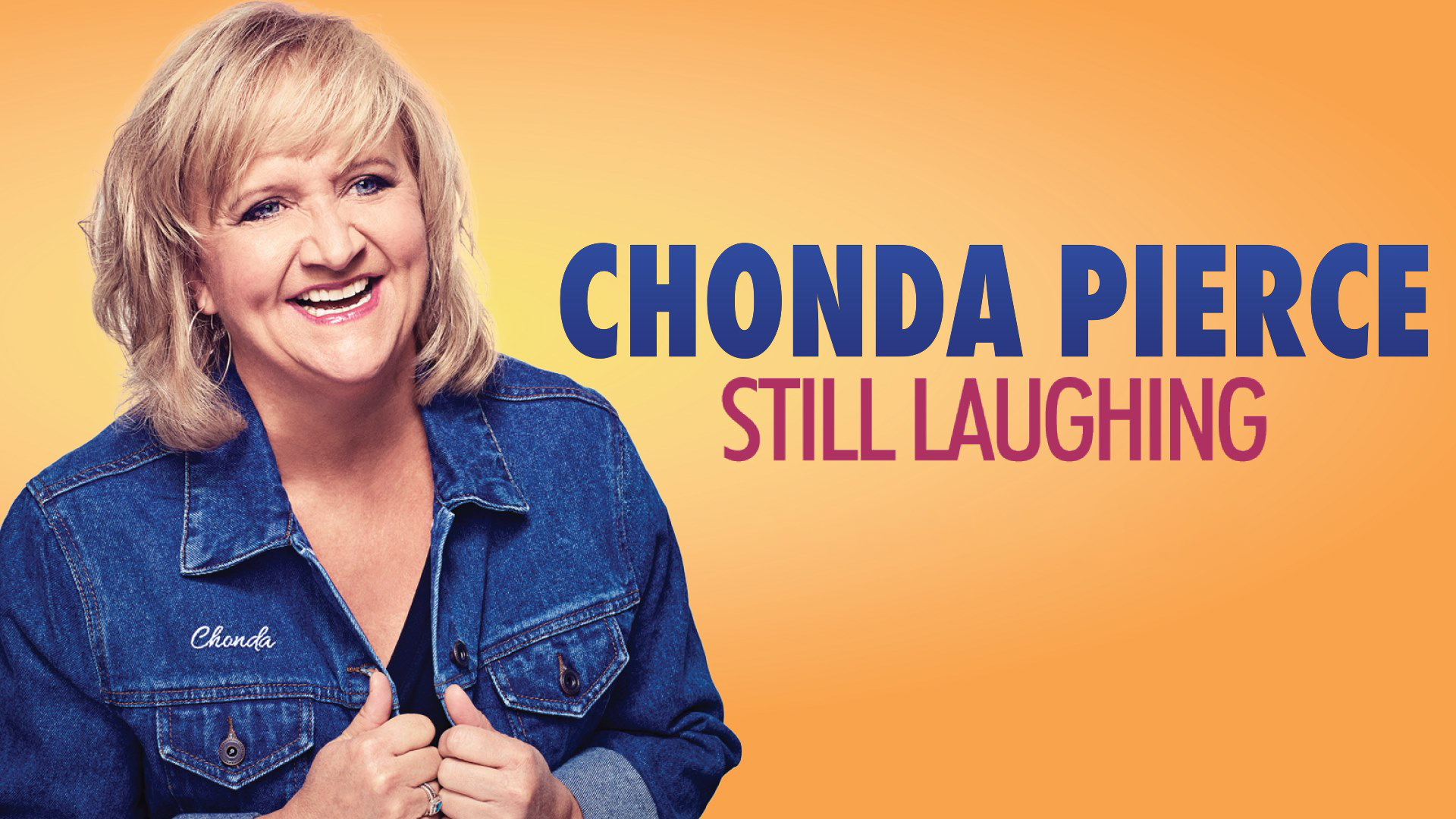 Chonda Pierce: Still Laughing